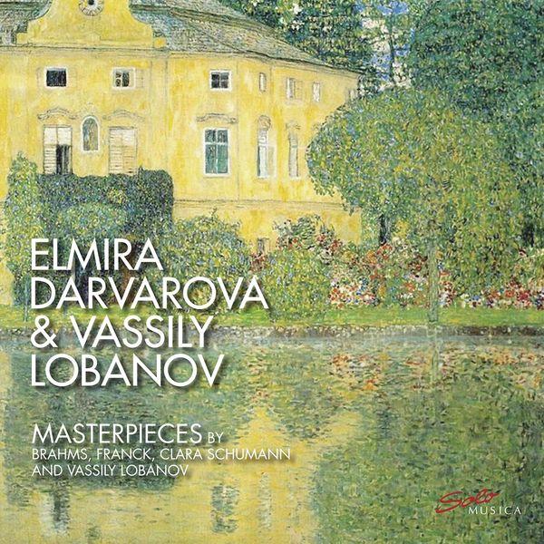 Elmira Darvarova & Vassily Lobanov: Masterpieces by Brahms, Franck, Clara Schumann and Vassily Lobanov. 3